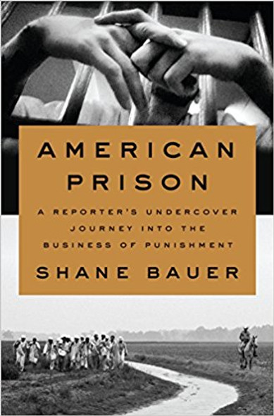 American Prison: A Reporter's Undercover Journey Into the Business of Punishment [Hardcover] Cover