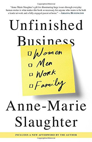 Unfinished Business: Women Men Work Family [Paperback] Cover