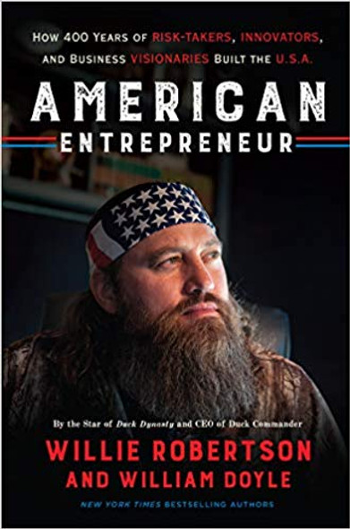 American Entrepreneur: How 400 Years of Risk-Takers, Innovators, and Business Visionaries Built the U.S.A. [Hardcover] Cover