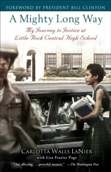 A Mighty Long Way: My Journey to Justice at Little Rock Central High School [Paperback] Cover