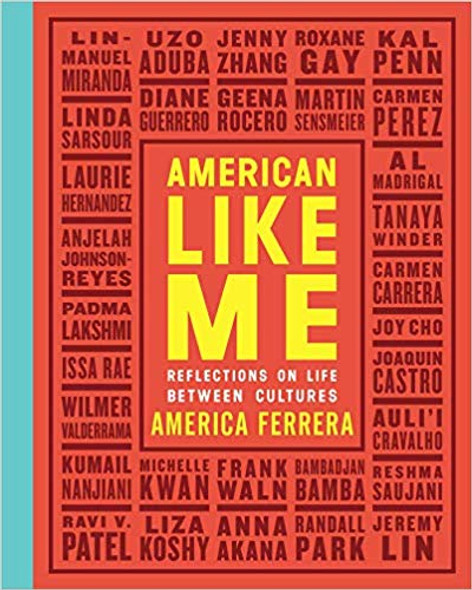 American Like Me: Reflections on Life Between Cultures [Hardcover] Cover