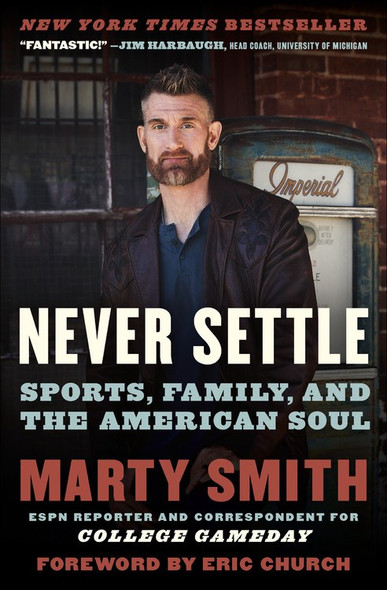 Never Settle: Sports, Family, and the American Soul [Paperback] Cover