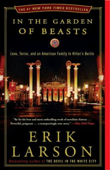 In the Garden of Beasts: Love, Terror, and an American Family in Hitler's Berlin [Paperback] Cover
