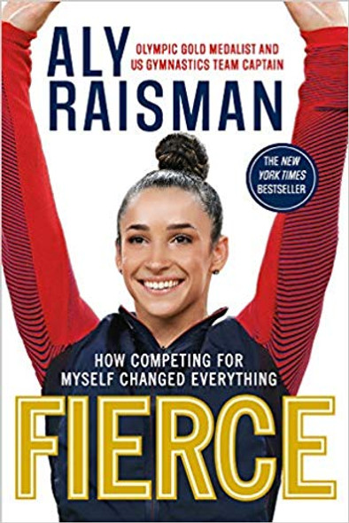 Fierce: How Competing for Myself Changed Everything [Paperback] Cover