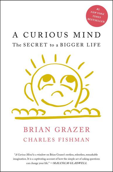 A Curious Mind: The Secret to a Bigger Life [Paperback] Cover