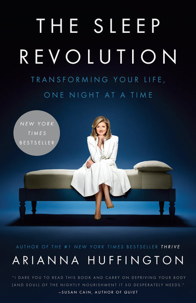 The Sleep Revolution: Transforming Your Life, One Night at a Time [Paperback] Cover