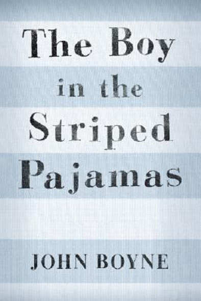 The Boy in the Striped Pajamas [Hardcover] Cover