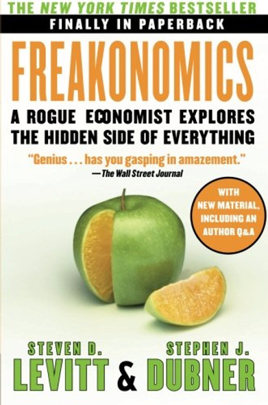 Freakonomics: A Rogue Economist Explores the Hidden Side of Everything [Paperback] Cover