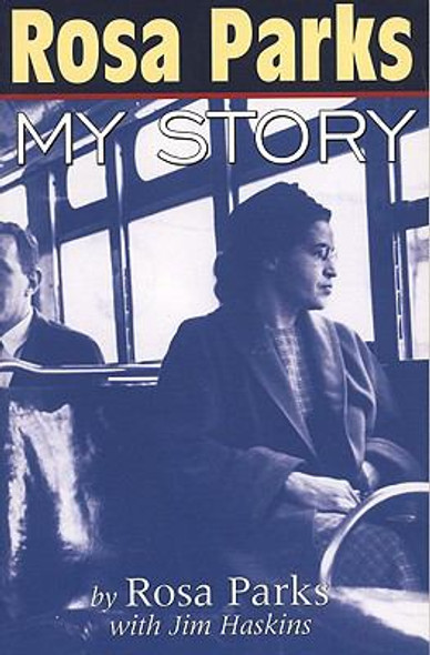 Rosa Parks: My Story [Paperback] Cover