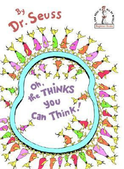 Oh, the Thinks You Can Think! [Hardcover] Cover