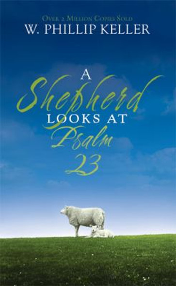 A Shepherd Looks at Psalm 23 [Mass Market Paperback] Cover