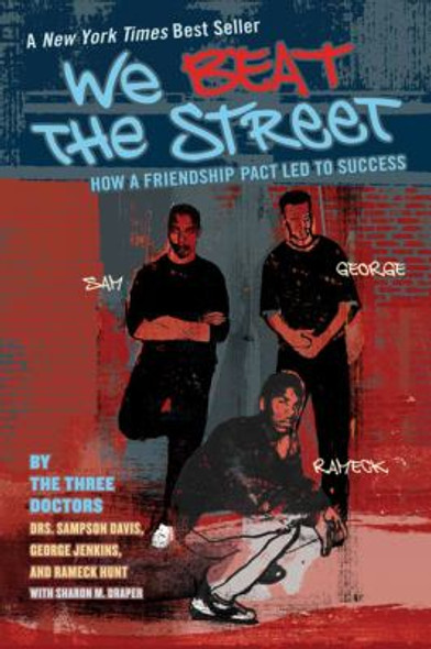 We Beat the Street: How a Friendship Pact Led to Success [Paperback] Cover