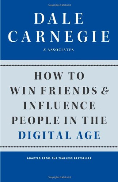 How to Win Friends and Influence People in the Digital Age Cover