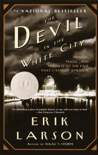 The Devil in the White City: Murder, Magic, and Madness at the Fair That Changed America [Paperback] Cover