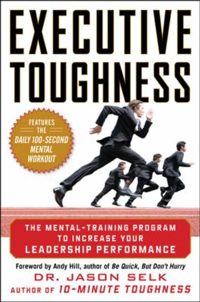 Executive Toughness: The Mental-Training Program to Increase Your Leadership Performance [Hardcover] Cover