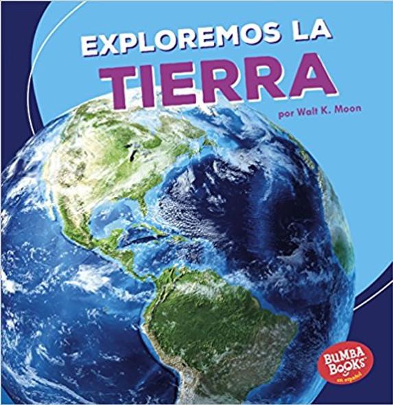 Exploremos la tierra / Let's Explore Earth (Bumba Books en Espanol) (Spanish Edition) [Paperback] Cover