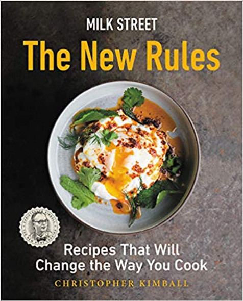 Milk Street: The New Rules: Recipes That Will Change the Way You Cook [Hardcover] Cover