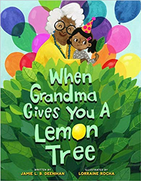 When Grandma Gives You a Lemon Tree [Hardcover] Cover