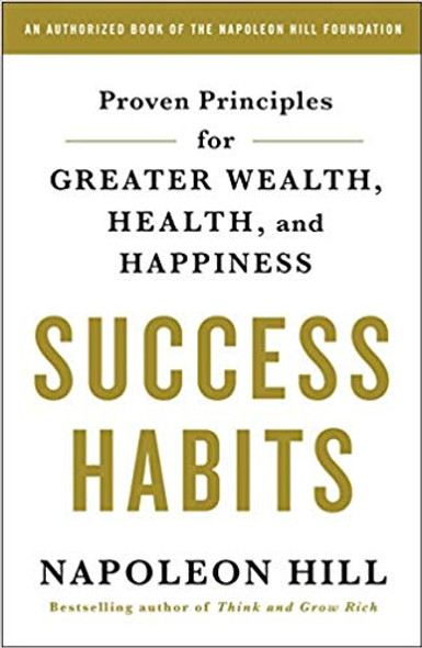 Success Habits: Proven Principles for Greater Wealth, Health, and Happiness [Paperback] Cover