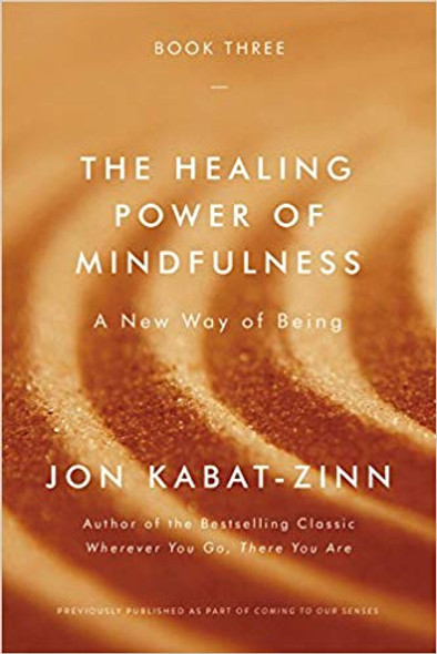 The Healing Power of Mindfulness: A New Way of Being [Paperback] Cover