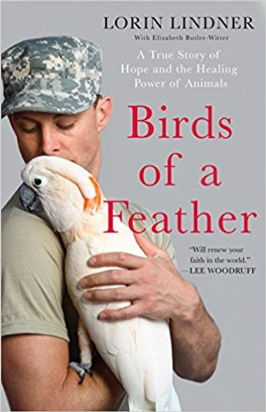 Birds of a Feather: A True Story of Hope and the Healing Power of Animals [Hardcover] Cover