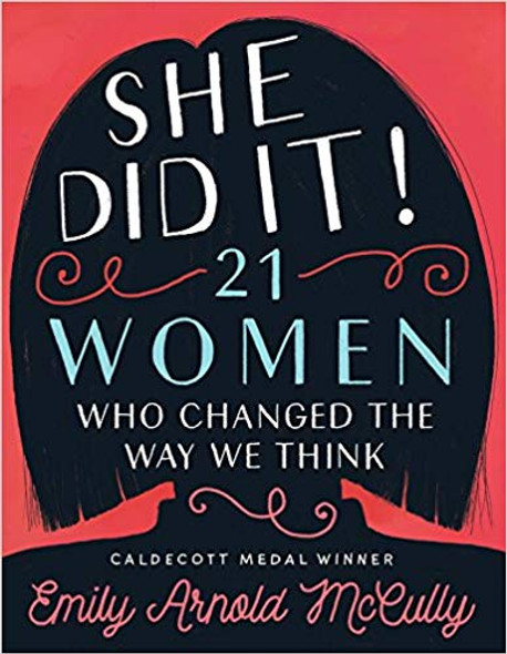 She Did It!: 21 Women Who Changed the Way We Think [Paperback] Cover