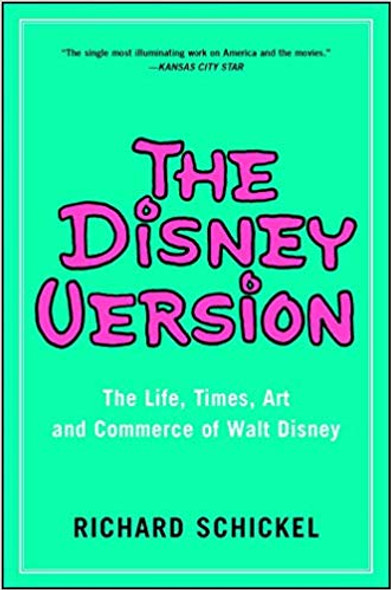The Disney Version: The Life, Times, Art and Commerce of Walt Disney (Reissue) [Paperback] Cover