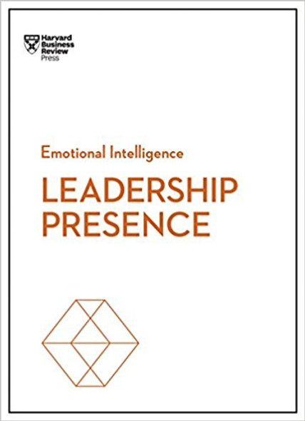 Leadership Presence (HBR Emotional Intelligence Series) ( HBR Emotional Intelligence ) [Paperback] Cover