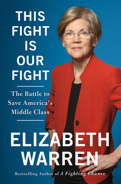 This Fight Is Our Fight: The Battle to Save America's Middle Class Cover