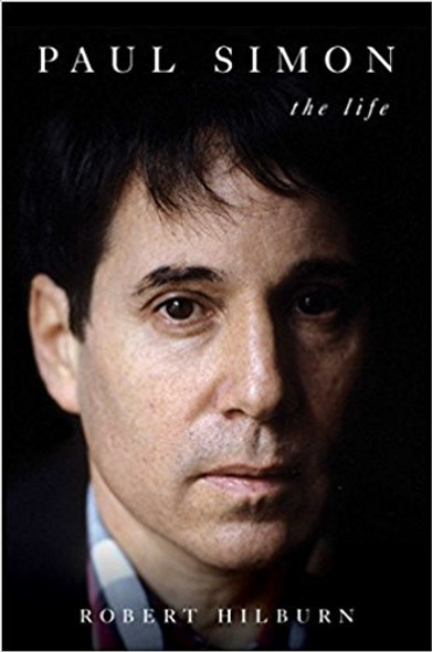 Paul Simon: The Life [Hardcover]