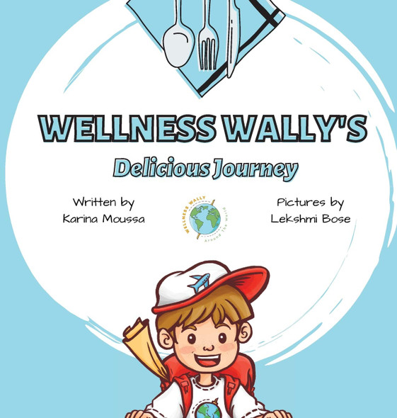 Wellness Wally's Delicious Journey - Cover