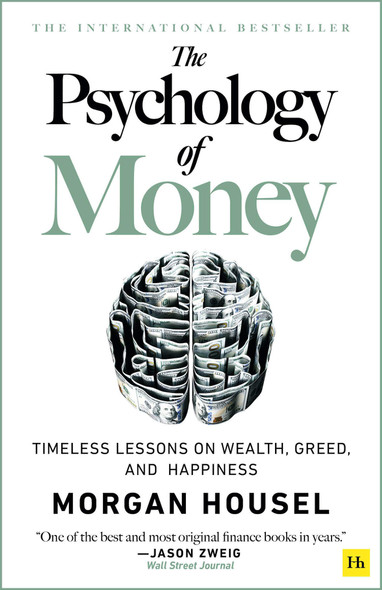 The Psychology of Money: Timeless Lessons on Wealth, Greed, and Happiness - Cover
