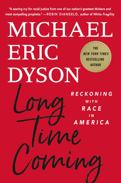 Long Time Coming: Reckoning with Race in America - Cover