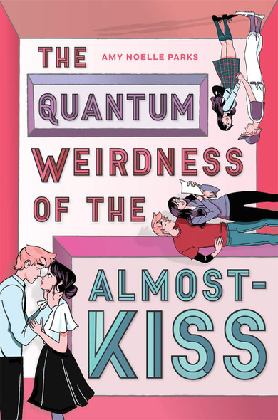 The Quantum Weirdness of the Almost-Kiss - Cover