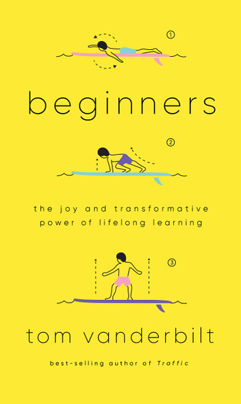 Beginners: The Joy and Transformative Power of Lifelong Learning - Cover