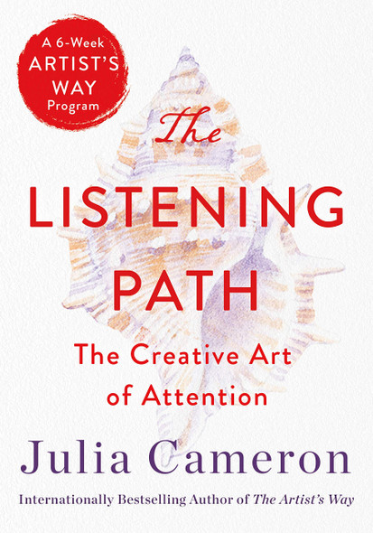 The Listening Path: The Creative Art of Attention - Cover