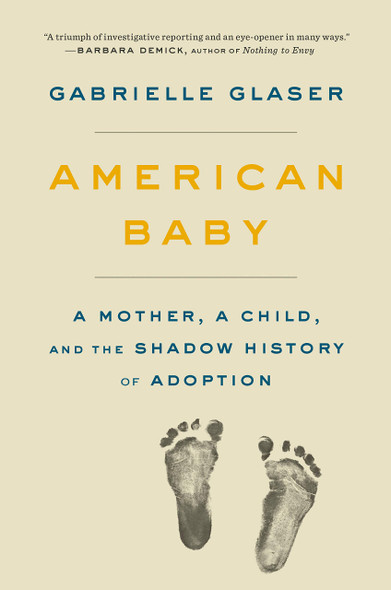 American Baby: A Mother, a Child, and the Shadow History of Adoption - Cover