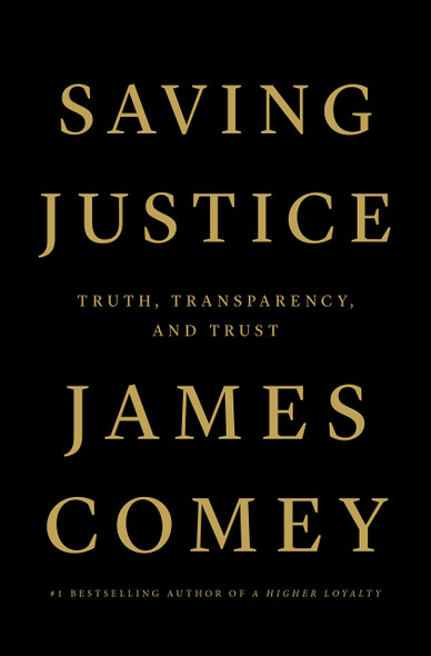 Saving Justice: Truth, Transparency, and Trust - Cover
