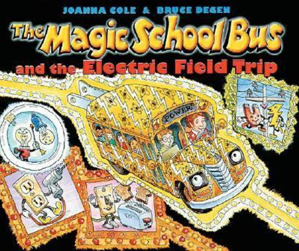 The Magic School Bus and the Electric Field Trip Cover