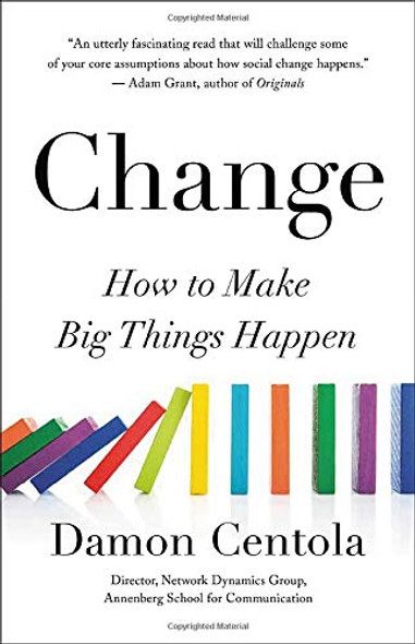 Change: How to Make Big Things Happen - Cover