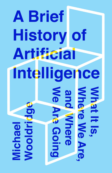 A Brief History of Artificial Intelligence - Cover