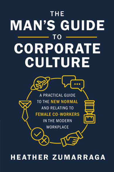 The Man's Guide to Corporate Culture - Cover