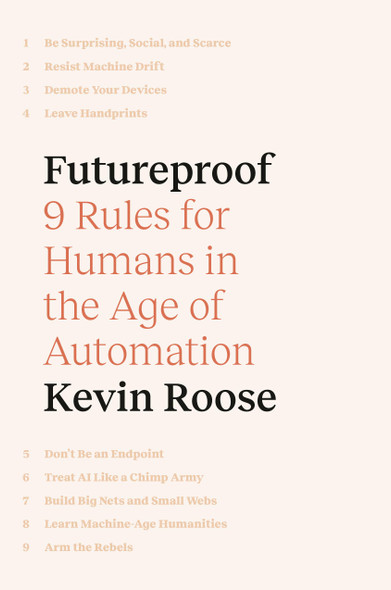 Futureproof: 9 Rules for Humans in the Age of Automation - Cover