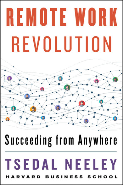 Remote Work Revolution: Succeeding from Anywhere - Cover