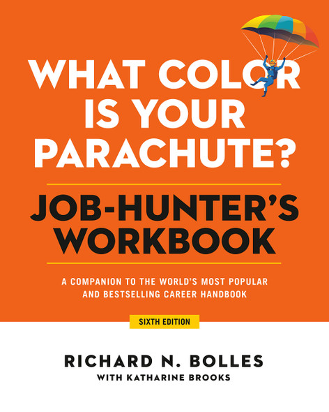 What Color Is Your Parachute? Job-Hunter's Workbook, Sixth Edition - Cover