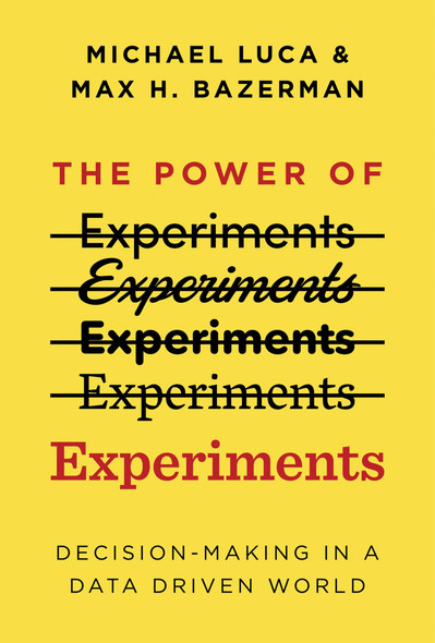 The Power of Experiments: Decision Making in a Data-Driven World - Cover