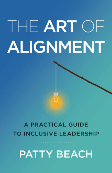 The Art of Alignment: A Practical Guide to Inclusive Leadership - Cover
