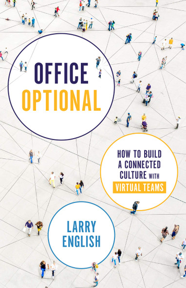 Office Optional: How to Build a Connected Culture with Virtual Teams - Cover
