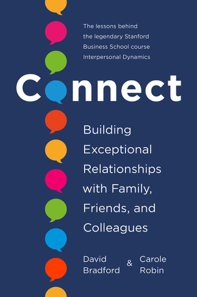 Connect: Building Exceptional Relationships with Family, Friends, and Colleagues - Cover