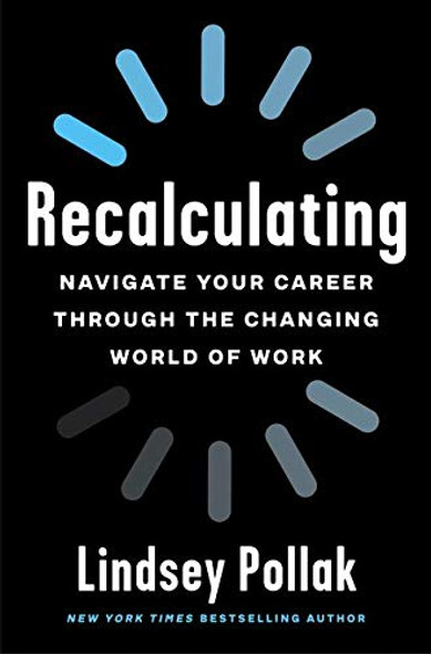 Recalculating: Navigate Your Career Through the Changing World of Work - Cover